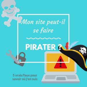 Mon site peut-il se faire pirater ?